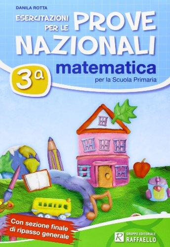 Esercitazioni per le prove nazionali di matematica. Per la 3ª classe elementare