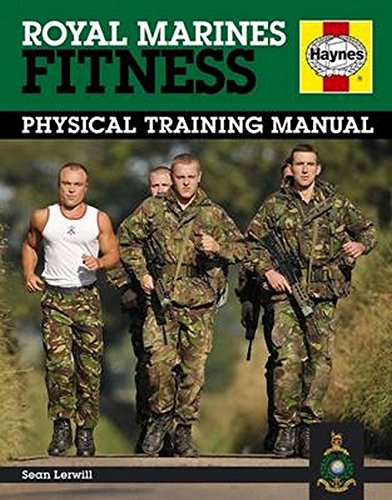 Royal Marines Fitness: Physical Training Manual (Haynes Manual) (Marines Physical Training)