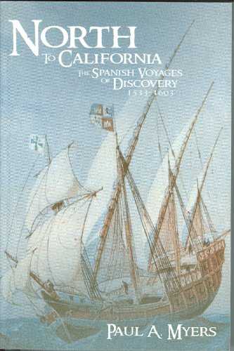 north-to-california-the-spanish-voyages-of-discovery-1533-1603-english-edition