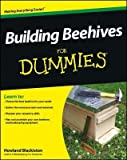 [( Building Beehives for Dummies (For Dummies (Lifestyles Paperback)) By Blackiston, Howland ( Author ) Paperback Jan - 2013)] Paperback