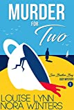 Murder for Two (San Bastion Bay Cozy Mystery Book 1)