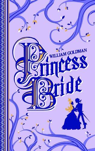 Princess Bride (édition 40ème anniversaire) par William Goldman