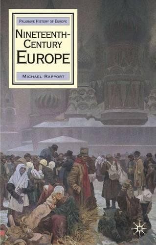 Nineteenth-Century Europe (Palgrave History of Europe)