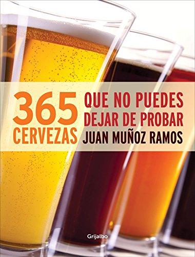 365 cervezas que no puedes dejar de probar (Sabores)