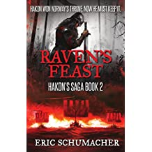 Raven's Feast: A Viking Age Novel (Hakon's Saga Book 2)