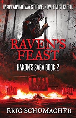 Raven's Feast (Hakon's Saga Book 2) (English Edition)