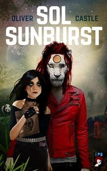 Sol Sunburst by [Castle, Oliver]