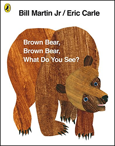 Brown Bear, Brown Bear, What Do You See? por Eric Carle