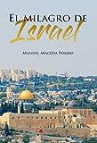 EL MILAGRO DE ISRAEL