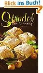 Strudel & Blätterteig: Süß und Pikant...