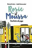 """Afficher """"Rosie et Moussa n° 2 Une Lettre de papa"""""""