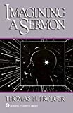 Imagining a Sermon (Abingdon Preacher's Library)