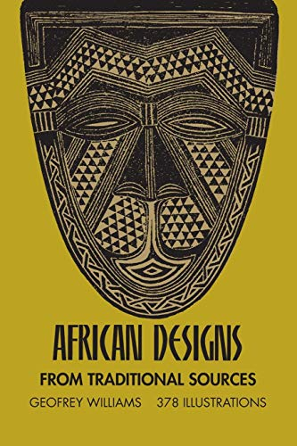 African Designs from Traditional Sources (Dover Pictorial Archives)
