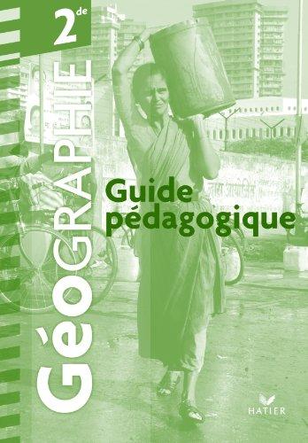 Géographie 2de éd. 2010 - Guide pédagogique