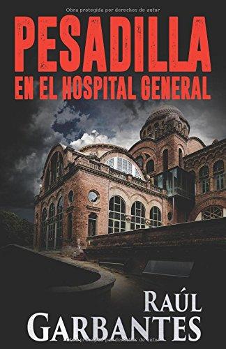 Pesadilla en el Hospital General