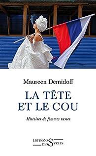 La tête et le cou par Maureen Demidoff
