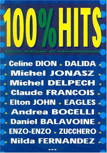 100% Hits Volume 1 Piano Vocal Guitar Book par Divers