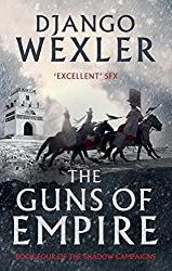The Guns of Empire (The Shadow Campaigns) by Django Wexler (2016-10-06)
