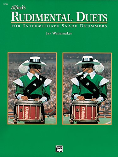 Alfred's Rudimental Duets: For Intermediate Snare Drummers