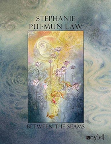 Between the seams par Stephanie Pui-Mun Law