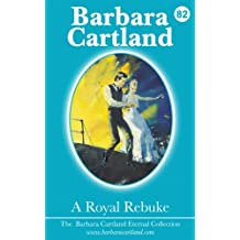 82. A Royal Rebuke (The Eternal Collection)