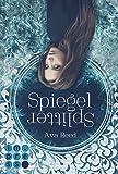 Spiegelsplitter (Die Spiegel-Saga 1) von Ava Reed