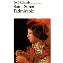 Saint-Simon l'admirable