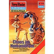 "Perry Rhodan 1516: Chaos im Humanidrom (Heftroman): Perry Rhodan-Zyklus ""Die Linguiden"" (Perry Rhodan-Erstauflage)"