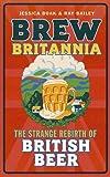 Strange Rebirth of British Beer