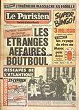 PARISIEN SEINE SAINT DENIS [No 12848] du 04/01/1986 - LE VESINET - L'INGENIEUR MASSACRE SA FAMILLE - DERRIERE L'ASSASSINAT DE L'AVOCAT JACQUES PERROT - LES ETRANGES AFFAIRES BOUTBOUL - LES RESCAPES DE L'ATLANTIQUE - PATRICK MORVAN - JEAN CASTENEY - MARC GUILLEMOT - PATRICK MORVAN - NOLIST - VATINE ET BENOIST
