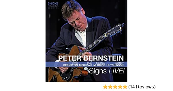Signs Live With Brad Mehldau Christian Mcbride Gregory Hutchinson By Peter Bernstein On Amazon Music Amazon Co Uk