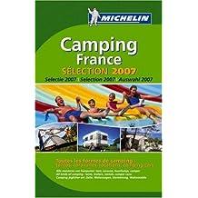 Camping France. Selection 2007 (PRATIQUES/PRAKT. MICHELIN)