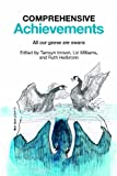 Comprehensive Achievements: All our geese are swans (Institute of Education - Non-Series Titles)