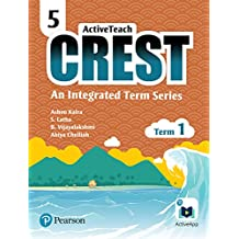 ActiveTeach Crest: Integrated Book for CBSE/State Board Class- 5, Term- 1 (Combo)