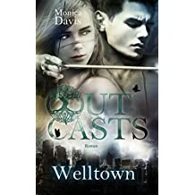 Outcasts 2: Welltown