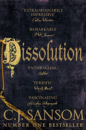 Dissolution (The Shardlake Series Book 1) by [Sansom, C. J.]