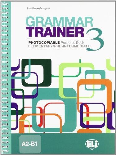 Grammar Trainer: Book 3 (A2-B1) by Lisa Kester-Dodgson (2010-04-29)