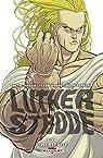 Luther Strode, tome 3 : L'Héritage par Jordan