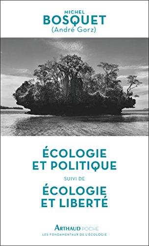 Ecologie et politique suivi de Ecologie et liberté