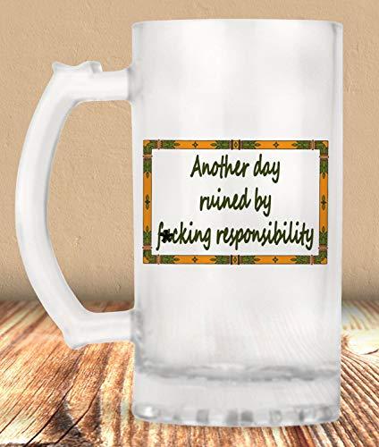 Responsibility Beer Mug Funny Beer Mug Beer Mug Indignation Sarcastic Frosted Mug Beer Lover Beer 16 Oz Beer Mug Mature