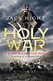 Holy War: Book Three of the Saladin Trilogy
