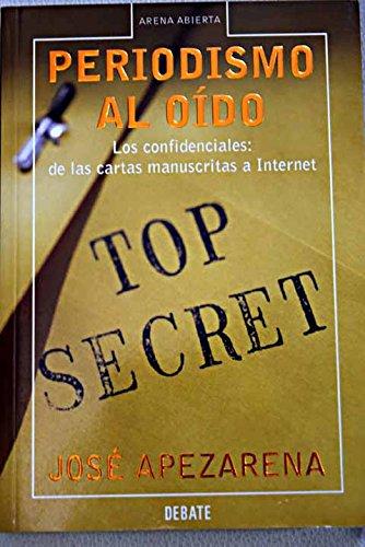 Descargar Libro Periodismo al oido (Arena Abierta) de Jose Apezarena