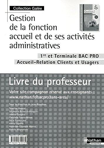 Gestion de la fonction accueil et de ses activités administratives - 1re/Tle Bac Pro ARCU par Séverine Androd