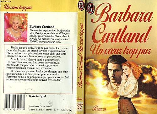 Un Coeur trop pur par Barbara Cartland