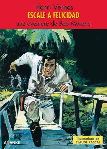 Escale à Felicitad - Bob Morane