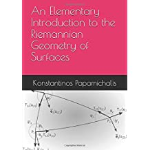 An Elementary Introduction to the Riemannian Geometry of Surfaces