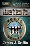 A Ranger To Reckon With: Volume 2 (Lone Star Ranger)