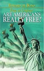 Free or Unfree?: Are Americans Really Free?