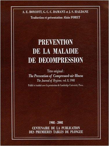 Prévention de la maladie de décompression par A-E Boycott