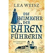 Die Heimkehr der Bärenführerin (Agnes von Langerode 2)